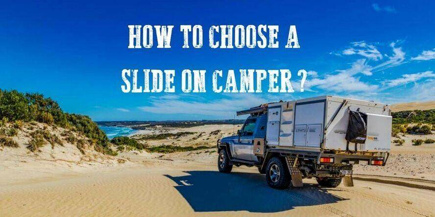 How to choose a slide on camper feature image