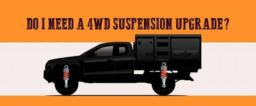 Do I Need A 4wd Suspension Upgrade