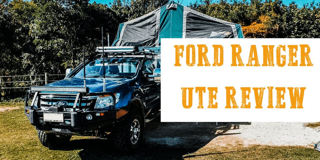 4x4 Ford Ranger Ute Review Trayon Campers