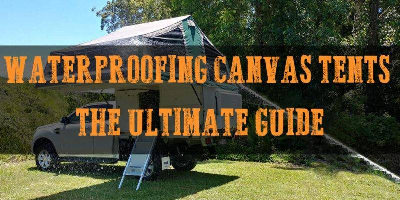 Waterproofing Canvas Tents - Cover Image