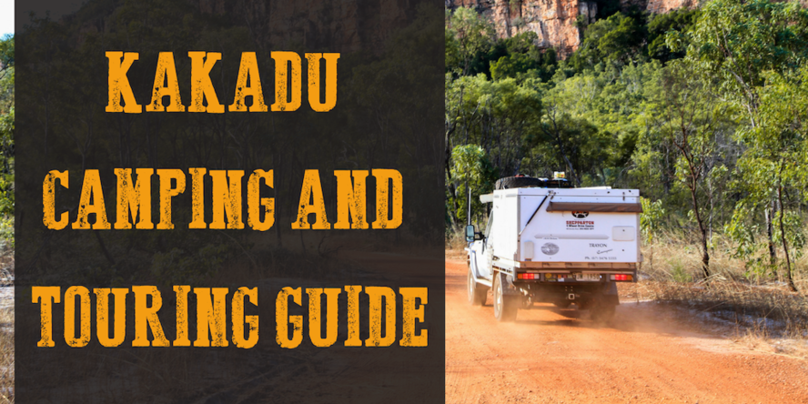 Kakadu Camping And Touring Guide