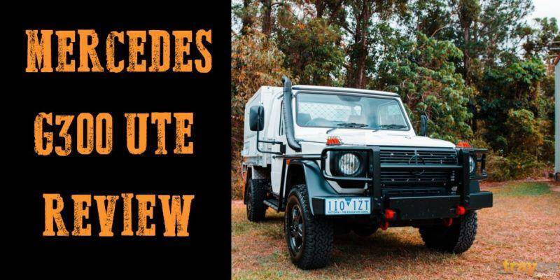 The Mercedes G300 Ute Review | Trayon Campers